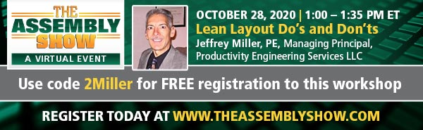 The ASSEMBLY, Show A Virtual Event, October 28, 2020, Lean Layout Do's and Don'ts Workshop